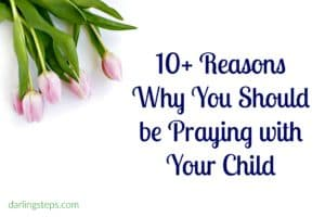 why you should pray with your child
